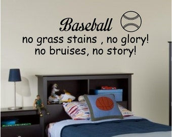 Baseball no stains no glory sports quote wall decal sticker wall art home decor you choose size and colour easy to apply