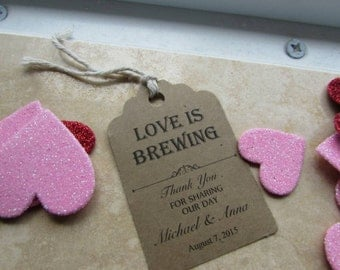 Personalized Favor Tags 2.5' , Wedding tags, Thank You tags, Favor tags, Gift tags, Bridal Shower Favor Tags, love is brewing