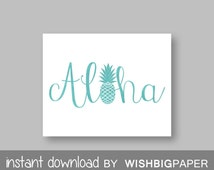 30%OFF ALOHA Wall Art-Instant Download. Aloha Print. Typography Art. Pineapple Print. Pineapple Wall Art. Pineapple Aloha. Summer Print. Art