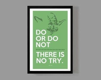 Star Wars: Yoda Custom Poster - Do Or Do Not, There Is No Try - A reminder, Inspirational, Motivational, Quote