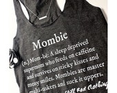 Mombie® Definition Tank, Size L, gift for mom, womens shirt, funny mom quote, graphic tee, funny tees, workout tank