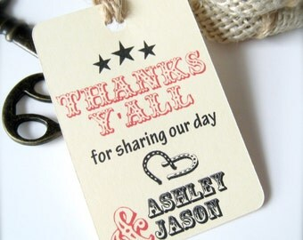 Western style favor tags, engagement favor tags, wedding tags, thank you tags, favor tags, barn wedding tags, thanks y'all - 30 count(tg22)