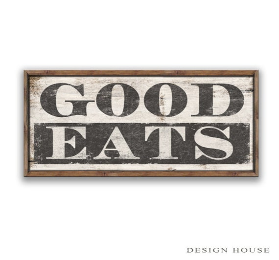good eats sign dining room signs kitchen signs restaurant