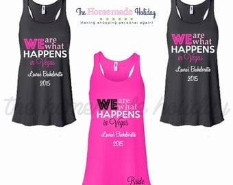 We are what happens in Vegas, Personalized Bride Bridesmaids Bachelorette Party Tank tops, vegas bachelorette party, bachelorette shirts