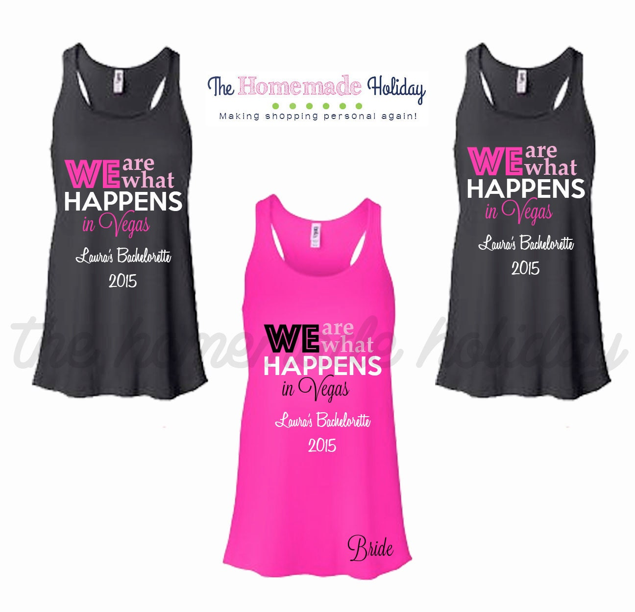 We Are What Happens In Vegas Personalized Bride Bridesmaids