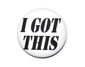 I got this novelty button funny button 2 1/2 inch pin-back button.