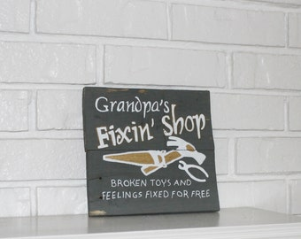 Grandparents Day Father's Day Father's Day Gift Grandpa Grandpa's Fix It Shop Handmade Reclaimed Wood Sign