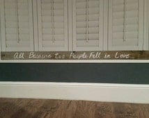 "Reclaimed Wood ""All Because Two People Fell In Love"" Wall Quote"
