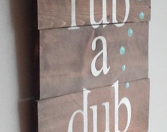 "Reclaimed cedar wood ""rub a dub"" .. so cute in a bathroom"