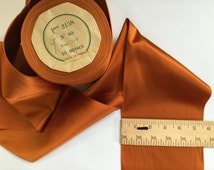 3 Yards of Vintage 1930's - 5 1/2 inch - French Satin Woven Edge Ribbon Copper - Stunning Millinery.Sold by the Yard.Copper Ribbons.