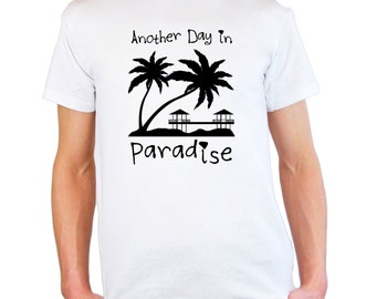 Mens and Womens T-Shirt with Sunset Beach Design with Palms & Bungalows / Quote Another Day in Paradise Shirts + Free Random Decal Gift