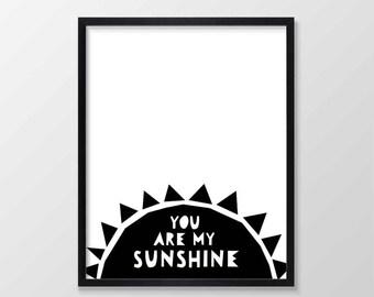 You Are My Sunshine Printable Nursery Art, Monochrome Nursery, Inspirational Quote Wall Decor Nursery Print Black White Instant Download