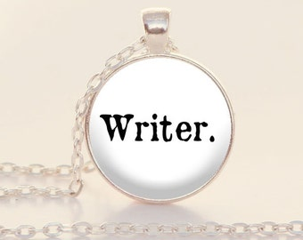 Writer Charm Necklace - Writer Jewelry - Writer - Gift for Writer (B2009)