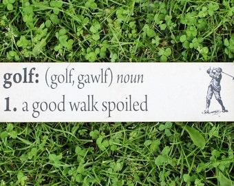 Golf (A Good Walk Spoiled) Plaque