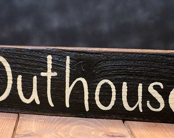 Outhouse Sign, Country Bathroom Sign, Reclaimed Wood Sign, Hand Lettered Sign, Rustic Wood Signs, Primitive Sign, Primitive Decor