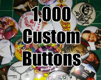 1,000 Custom 1 Inch Buttons