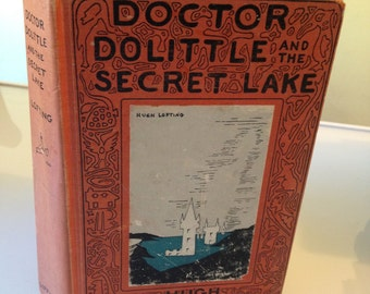 Doctor Dolittle and the Secret Lake 1st Edition 1948 Hugh Lofting Children's Book Classic