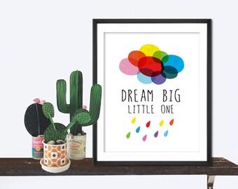 Dream Big Little One Print, wall art home decor inspirational art wall decor Nursery Print