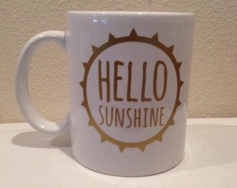 Hello Sunshine Mug //color options available
