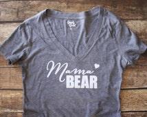 Mama Bear Shirt - Mama Bear Vneck Shirt - Mama Bear Top - Mommy to be Shirt - Baby Mama Shirt - Mom Shirt - Mommy Shirt - Mother's Day Gift