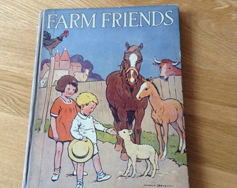 Vintage childrens book. Farm Friends