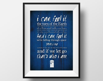 "Doctor Who Quote Print ""I can feel it."""