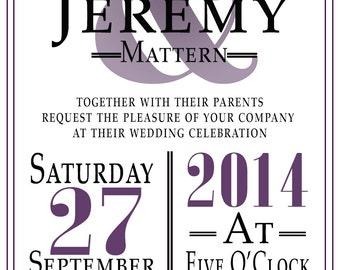 Custom Modern Wedding Invitation - DIY, Printable