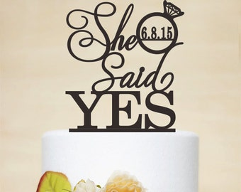 She Said Yes Cake Topper,Wedding Cake Topper,Custom Cake Topper,Wedding Decoration,Personalized Topper,Unique Topper-P102