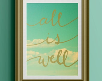 Printable Wall Art - Inspirational Quote - Printable Art - All is Well