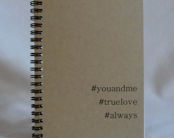 True Love Hashtag Journal, You and Me Hashtag Journal, Notebook