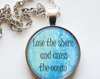 DISCONTINUED! INSPIRING PENDANT, necklace, cross the ocean, power quote, life, be brave, quote jewelry, blue