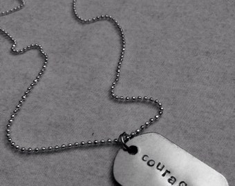 Courage Dog Tag Necklace