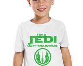 I am a Jedi Like my father before me Kids/Toddler Shirt
