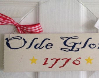 """Olde Glory """"1776"""" Wooden Sign"""