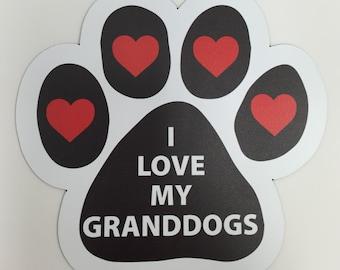 I Love My Grandogs Granddogs Paw Print Pawprint Car Truck or Fridge Magnet - Black with Hearts!!! 5 inch