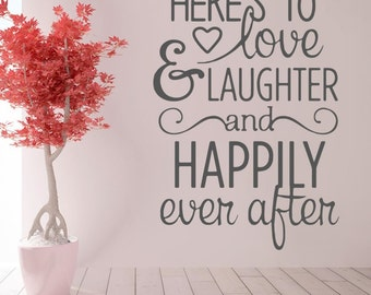 Here's to Love & Laughter Wall Sticker