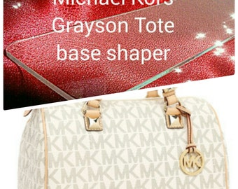 Base Shaper for Michael Kors Grayson Tote. The hand bag is not for sale !