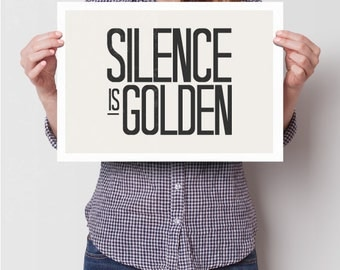 Silence is golden poster, art prin, typography poster, quote art, quote poster, silence is golden, poster