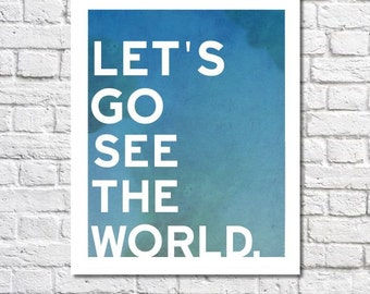 Adventure Print See The World Typography Travel Quote Poster Modern Nursery Wall Art Gift For Travelers Little Boy Room College Dorm Decor