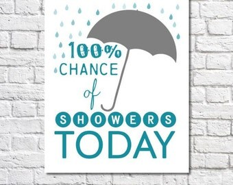 Bathroom Art Funny Bathroom Wall Art Shower Art 100% Chance of Showers Quote Print Art For Bathroom Decor Small Bathroom Sign Bathroom Humor
