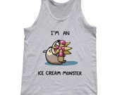 I'm An Ice Cream Monster Tank Top - Cute Funny Foodie Unisex Tank