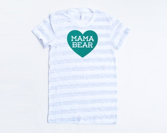 Mama Bear with Heart Cotton Heather Grey Stripe TShirt with Dark Turquoise Green Blue print