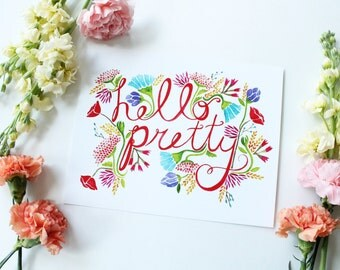 Hello Pretty - 8x10 print