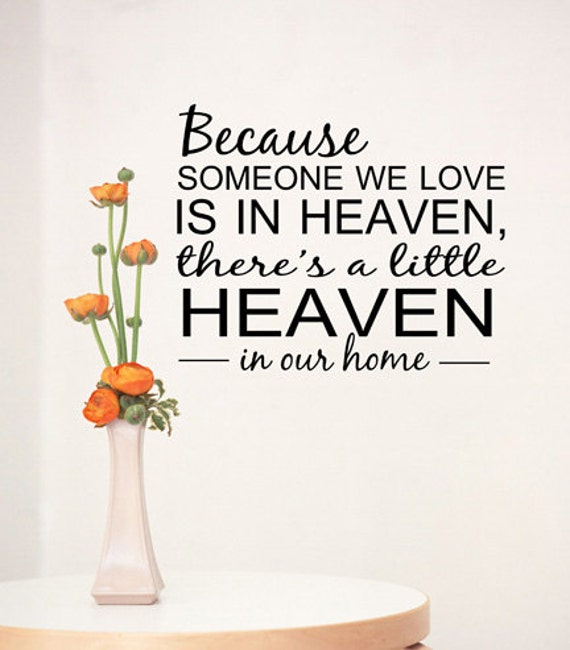 Because Someone We Love Is In Heaven Quote By DecorDesigns