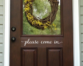 Please Come In Door Decal - Front Door Decal - Wall Decal