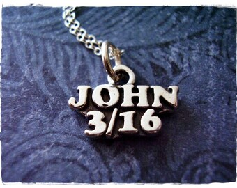 Silver John 3/16 Necklace - Sterling Silver John 3:16 Charm on a Delicate Sterling Silver Cable Chain or Charm Only