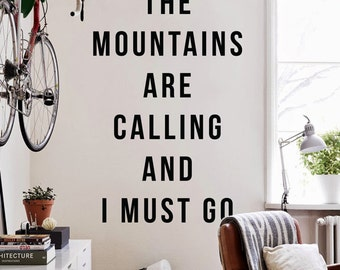 The mountains are calling and I must go, Large Inspirational Wall Quotes Wall Words Travel Wall Decal WAL-2260