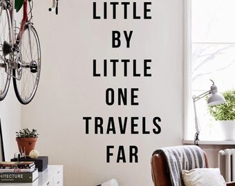 Little by little one travels far, Large Wall Quotes Wall Words Wall Letters Travel Wall Decal WAL-2263
