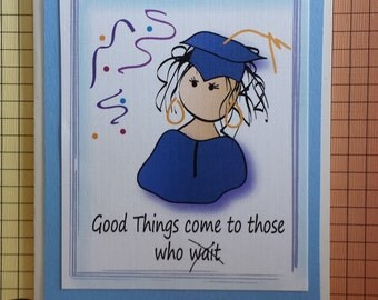 Funny High School Graduation Card or Funny College Graduation Card and Matching Envelope - You have Earned It