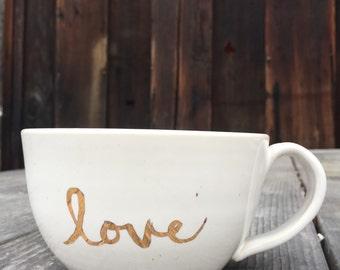 Love mug  in stock -ready to ship-  mug in 22k gold text gift handmade ceramic mug coffee cup vakentines day